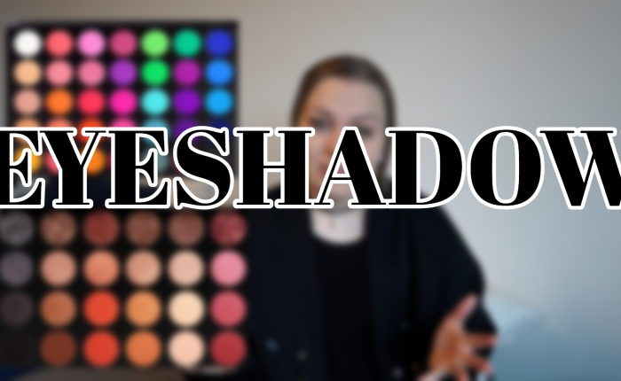 Makeup Explained –Eyeshadow